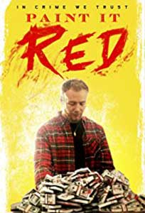 Paint It Red (2018) Film Online Subtitrat in Romana