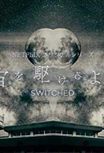 Switched (2018) Serial Online Subtitrat in HD 720p