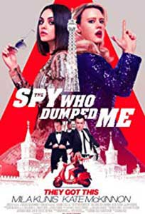 The Spy Who Dumped Me (2018) Film Online Subtitrat in Romana