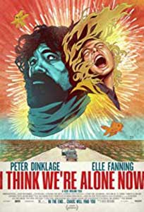 I Think We're Alone Now (2018) Film Online Subtitrat in Romana
