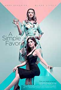 O simpla favoare - A Simple Favor (2018) Film Online Subtitrat in Romana