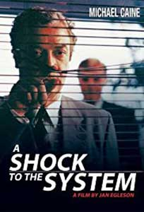 Scurtcircuitul - A Shock to the System (1990) Film Online Subtitrat in Romana