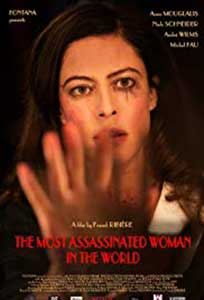 The Most Assassinated Woman in the World (2018) Film Online Subtitrat in Romana
