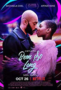 In ritmul seductiei - Been So Long (2018) Film Online Subtitrat in Romana
