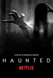 La limita realitatii - Haunted (2018) Serial Online Subtitrat in Romana