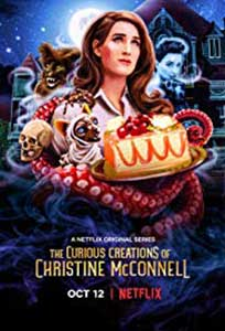 The Curious Creations of Christine McConnell (2018) Serial Online Subtitrat in Romana