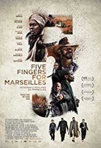 Five Fingers for Marseilles (2017) Film Online Subtitrat in Romana