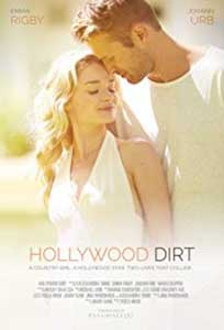 Hollywood Dirt (2017) Film Online Subtitrat in Romana