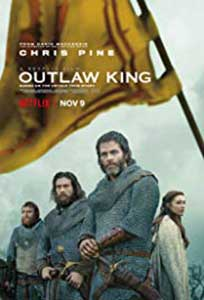 Regele proscris - Outlaw King (2018) Film Online Subtitrat in Romana