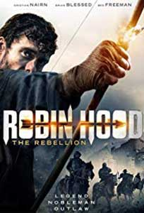 Robin Hood: The Rebellion (2018) Film Online Subtitrat in Romana
