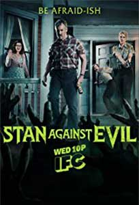 Stan Against Evil (2016) Serial Online Subtitrat in Romana