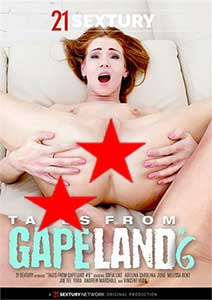 Tales From GapeLand 6 (2018) Film Erotic Online