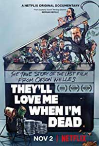 They'll Love Me When I'm Dead (2018) Online Subtitrat in Romana