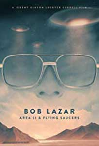 Bob Lazar: Area 51 & Flying Saucers (2018) Online Subtitrat