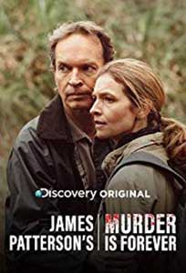 James Patterson's Murder Is Forever (2018) Serial Online Subtitrat in Romana
