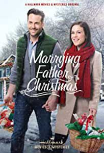 Marrying Father Christmas (2018) Online Subtitrat in HD 1080p