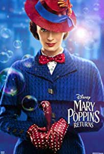 Mary Poppins revine - Mary Poppins Returns (2018) Online Subtitrat