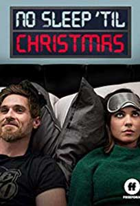 No Sleep 'Til Christmas (2018) Online Subtitrat in Romana