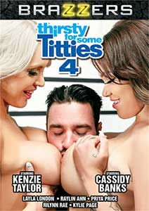 Thirsty For Some Titties 4 (2018) Film Erotic Online