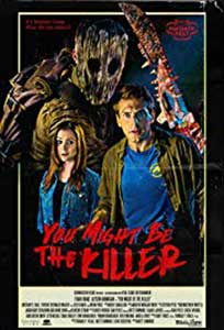 You Might Be the Killer (2018) Online Subtitrat in Romana