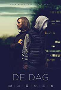 The Day - De Dag (2018) Serial Online Subtitrat in Romana