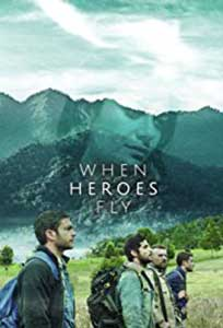 When Heroes Fly (2018) Serial Online Subtitrat in Romana