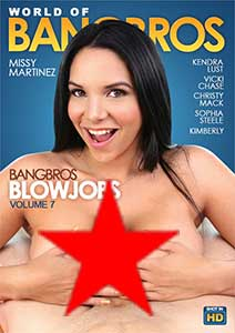 World Of BangBros BlowJobs 7 (2018) Film Erotic Online