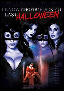 I Know Who You Fucked Last Halloween (2018) Film Erotic Online