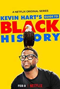 Kevin Hart's Guide to Black History (2019) Online Subtitrat in Romana