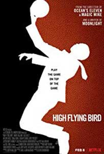 Pasărea care zboară sus - High Flying Bird (2019) Online Subtitrat