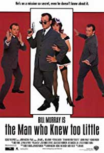 The Man Who Knew Too Little (1997) Online Subtitrat