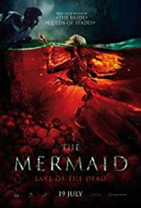 The Mermaid: Lake of the Dead (2018) Online Subtitrat