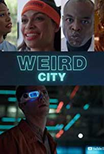 Weird City (2019) Serial Online Subtitrat