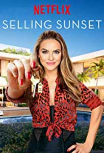 Apusul e de vânzare - Selling Sunset (2019) Serial Online