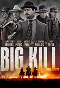 Big Kill (2018) Film Online Subtitrat in Romana