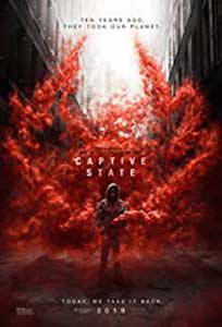 Captive State (2019) Online Subtitrat in Romana in HD 1080p