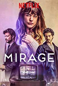 Realități alternative - Mirage (2018) Online Subtitrat in Romana