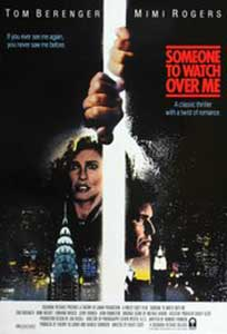 Someone to Watch Over Me (1987) Film Online Subtitrat