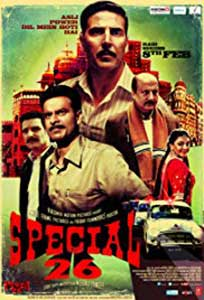 Special 26 - Special Chabbis (2013) Film Indian Online