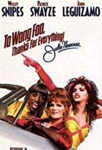 To Wong Foo Thanks for Everything Julie Newmar (1995) Online Subtitrat