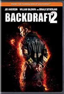 Backdraft 2 (2019) Online Subtitrat in Romana