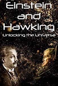 Einstein and Hawking: Unlocking the Universe (2019) Online Subtitrat