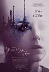 Tu ești tot ceea ce văd - All I See Is You (2016) Online Subtitrat