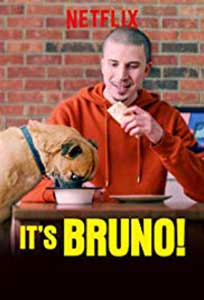 Dragul de Bruno - It's Bruno (2019) Serial Online Subtitrat in Romana