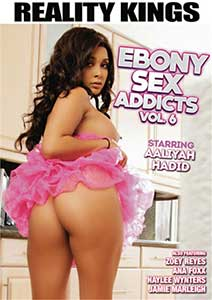Ebony Sex Addicts 6 (2019) Film Erotic Online in HD 720p