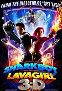 The Adventures of Sharkboy and Lavagirl 3-D (2005) Online Subtitrat