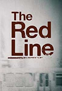 The Red Line (2019) Serial Online Subtitrat in Romana