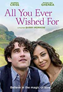 All You Ever Wished For (2019) Online Subtitrat in Romana