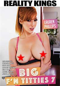 Big F'n Titties 7 (2019) Film Erotic Online cu o Calitate HD 720p