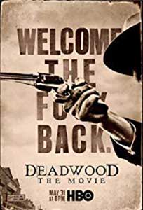 Deadwood (2019) Online Subtitrat in Romana in HD 1080p
